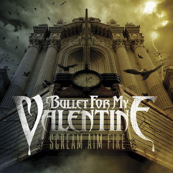 Bullet for My Valentine – Scream Aim Fire (single cover art)