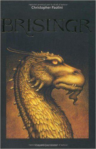Amazon.fr - Eragon, Tome 3 : Brisingr - Christopher Paolini, Danièle Laruelle - Livres