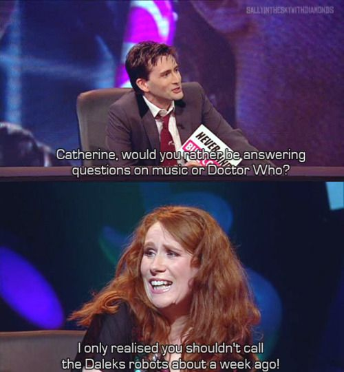 I love how she knows absolutely nothing about Doctor Who and could care less about sci-fi in general, yet she still holds a soft spot in everybody's hearts.