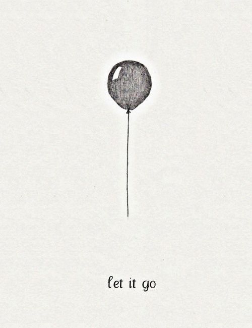 Sometimes, you just have to let it go.  The guilt, the shoulds, the expectations, the have-tos.  When things are too hectic, too pressured, too tense and you've stopped enjoying your days, then it's time to let something go. It's time to tilt. Work out where the heaviness is. Assess what part of your world can carry on without you for a little while. Go find your enjoyment again.: