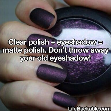 Mix old eyeshadow with clear polish for DIY matte polish.