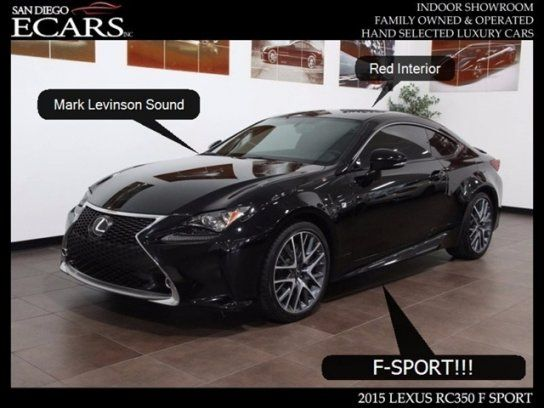 Coupe 2015 Lexus Rc 350 F Sport With 2 Door In San Diego Ca 92126 Lexus Lexus 350 Lexus Cars