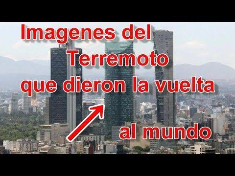 Imagenes Del Terremoto En México Que Dieron La Vuelta Al Mundo Youtube Terremoto Terremoto En Mexico Nochixtlan Oaxaca