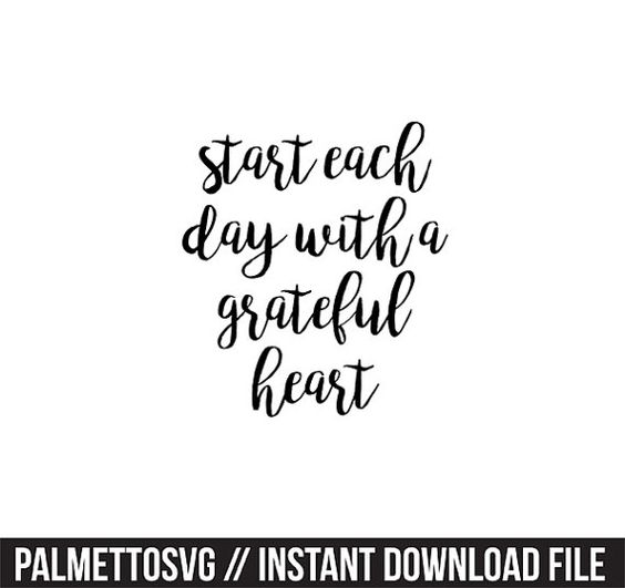 start each day with a grateful heart svg dxf jpeg png file stencil monogram frame silhouette cameo cricut clip art commercial use