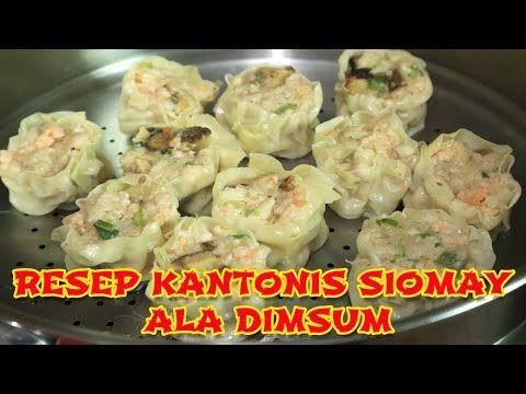 Resep Siomay Dimsum Ala Kanton Cantonese Siew Mai Versi Koko Kuliner Dimsum Series 6 Youtube Resep Jamur