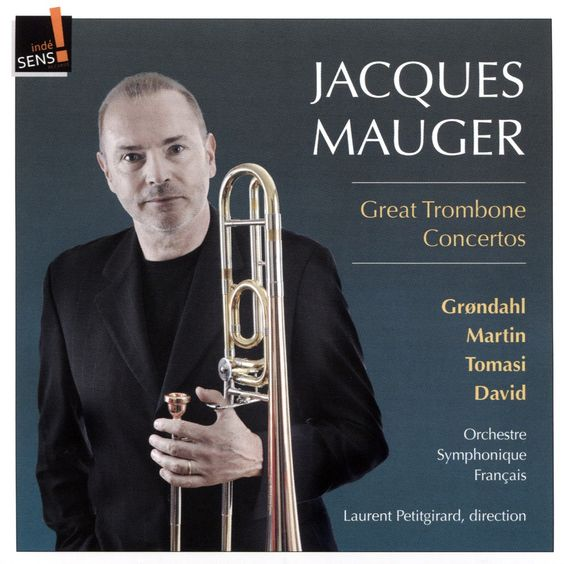 Jacques Mauger - Great Trombone Concertos