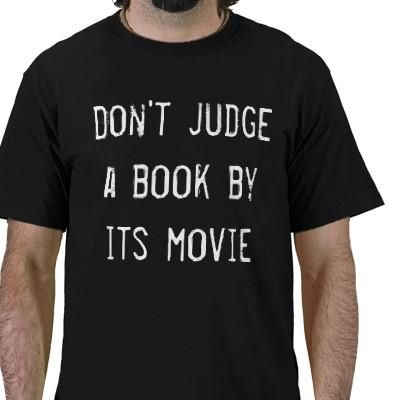 Don't judge a book by its movie