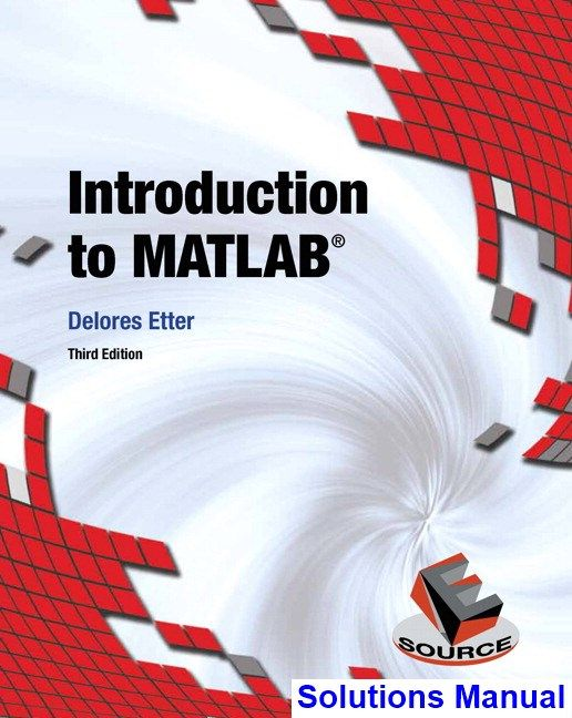 Introduction To Matlab 3rd Edition Etter Solutions Manual Engineering Ethics Solutions Civil Engineering Design