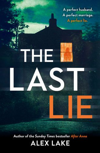 Pdf Free Download The Last Lie By Alex Lake The Last Lie By Alex Lake Pdf Free Download Book Club Books Good Books Books To Read