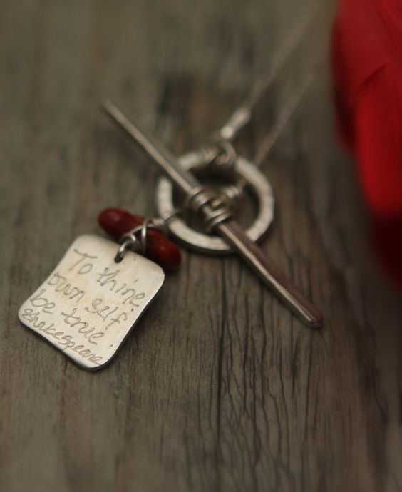"""""""To thine own self be true"""" – inspirational Shakespeare quote necklace by BuddhaGroove.com."""