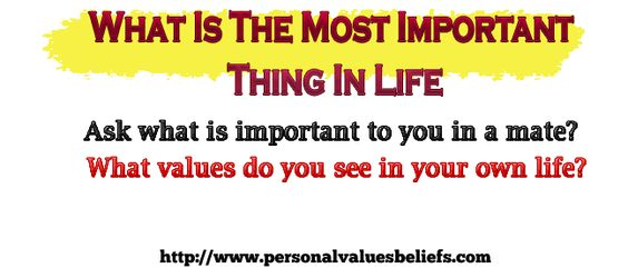 Ask what is important to you in a mate?    What values do you see in your own life?
