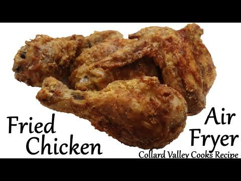 Air Fryer Southern Fried Chicken Collard Valley Cooks Youtube