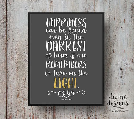Happiness Can Be Found In The Darkest Of Times Quote: Dumbledore Quotes, Albus Dumbledore And Harry Potter