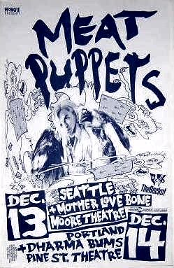 Meat Puppets, Mother Love Bone, Dharma Bums concert poster - likely 1989.