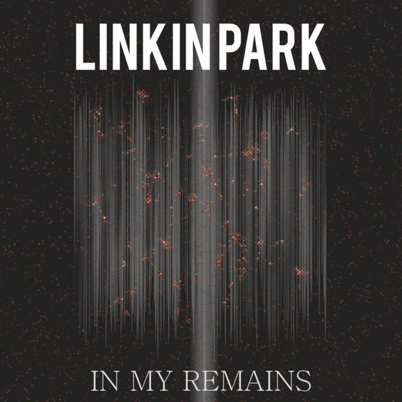 Linkin Park – In My Remains (single cover art)
