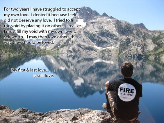 My first & last love…    is self love.