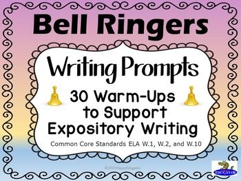 Bell Ringers - Common Core - Expository Writing Prompts. Thirty writing prompts based on famous quotations. There are five quotes for each theme of six themes: Success, Inspiration, Self-reliance, Happiness, and Relationships.  These can also be printed out on index cards and turned into fun task cards.
