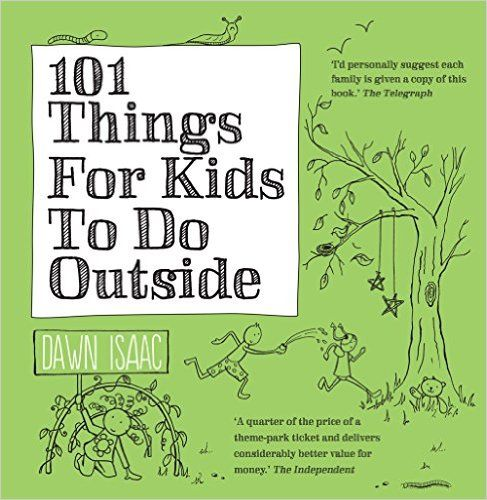 101 things to do outside outdoor activities for kids