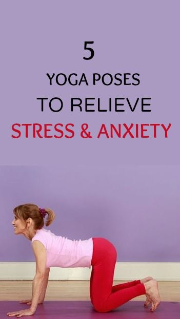 Toys To Relieve Stress Stress : Stress and anxiety yoga poses on pinterest