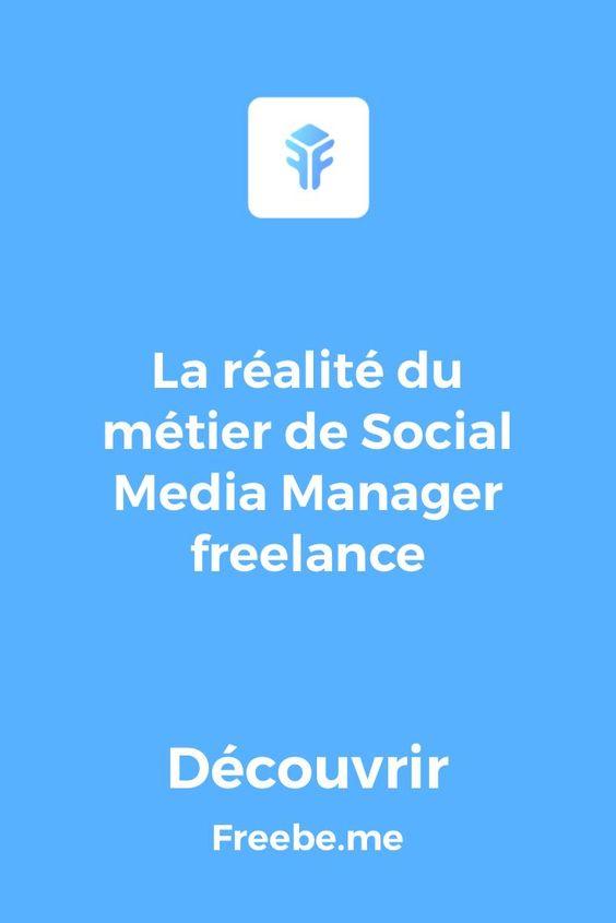 Envie De Devenir Social Media Manager Freelance Comment Creer Une Micro Entreprise Dans Ce Secteur Decouvre Le Developpeur Web Entrepreneuriat Developpeur
