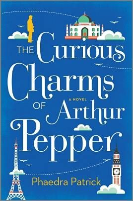 Coming May 2016 THE CURIOUS CHARMS OF ARTHUR PEPPER by Phaedra Patrick ► http://bit.ly/2235vNy In this poignant and curiously charming debut, a lovable widower embarks on a life-changing adventure  MIRA