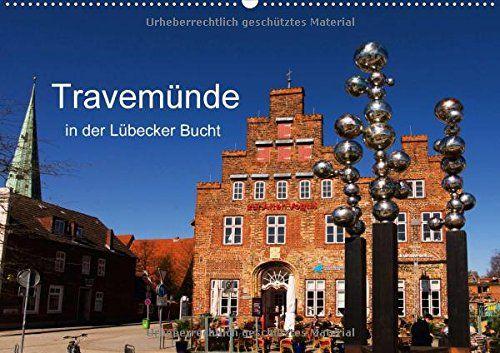 Travemünde in der Lübecker Bucht (Wandkalender 2017 DIN A... http://www.amazon.de/dp/3664827937/ref=cm_sw_r_pi_dp_gvBqxb0X58CPA