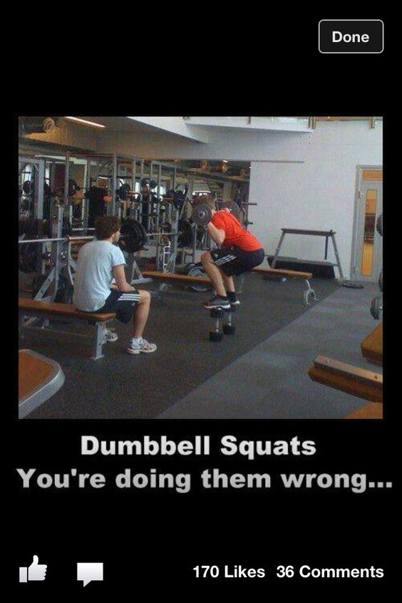 Dumbbell squats. Doing it wrong.