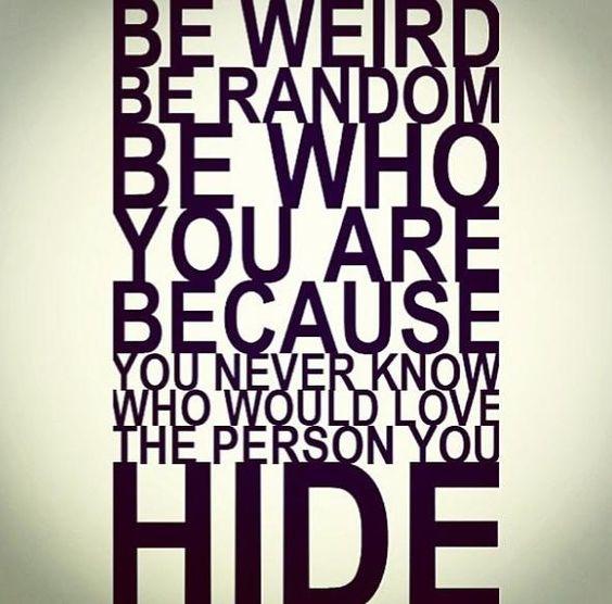 Never hide!