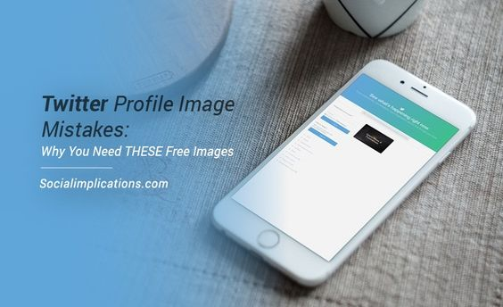 Twitter Profile Image Mistakes: Why You Need THESE Free Images