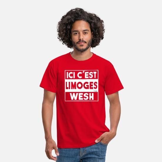Ici C Est Limoges Wesh T Shirt Homme Spreadshirt Tee Shirt Homme T Shirt Beau T Shirt