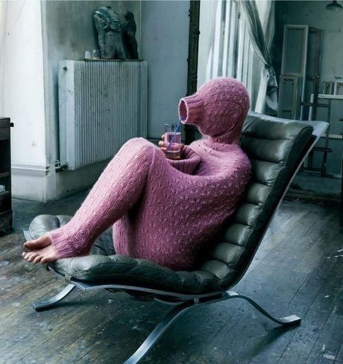 wear a full body sweater if you're very, very cold, or very, very shy.