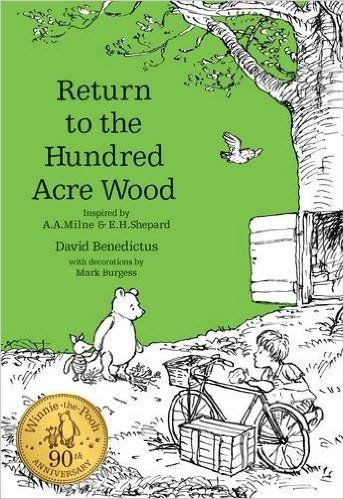 Winnie-the-Pooh: Return to the Hundred Acre Wood (Winnie-the-Pooh - Classic Editions): Amazon.co.uk: David Benedictus: 9781405284561: Books