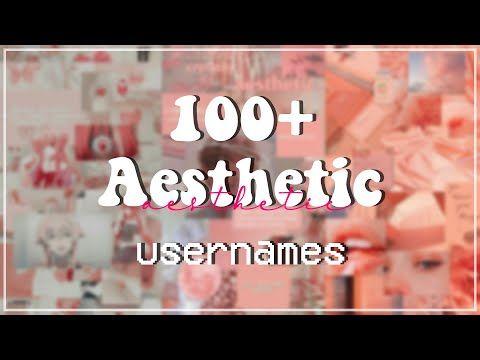 100 Aesthetic Usernames Untaken On Roblox Part 2 Youtube Aesthetic Usernames Aesthetic Names Youtube Names