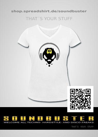 http://shop.spreadshirt.de/soundbuster Shirtshop SOUNDBUSTER ... music, techno, disco, sound, hardstyle, design,