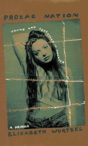Amazon.fr - Prozac Nation by Wurtzel, Elizabeth (1994) Hardcover - Elizabeth Wurtzel - Livres