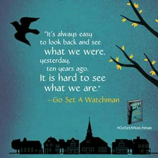 """Quote from """"Go Set A Watchman"""" by Harper Lee"""