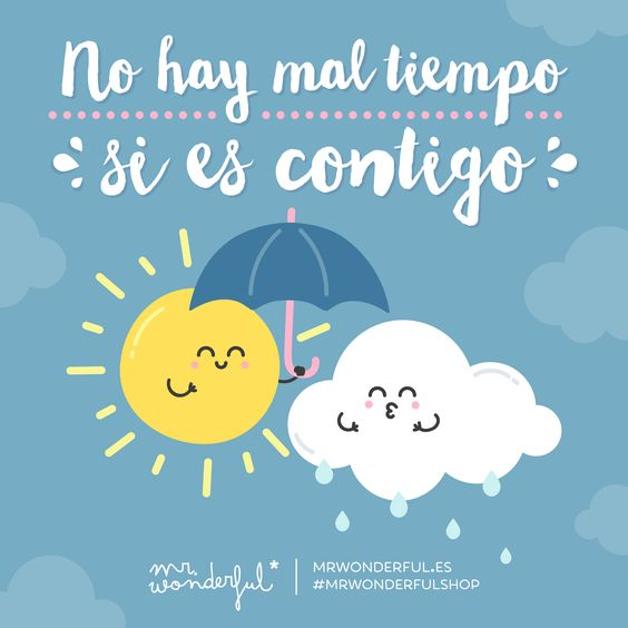 Ya puede llover, nevar o relampaguear que…#mrwonderful #quote #love
