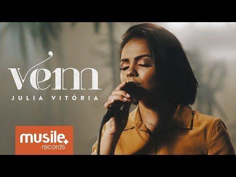 Julia Vitoria Vem Live Session Youtube Baixar Musicas