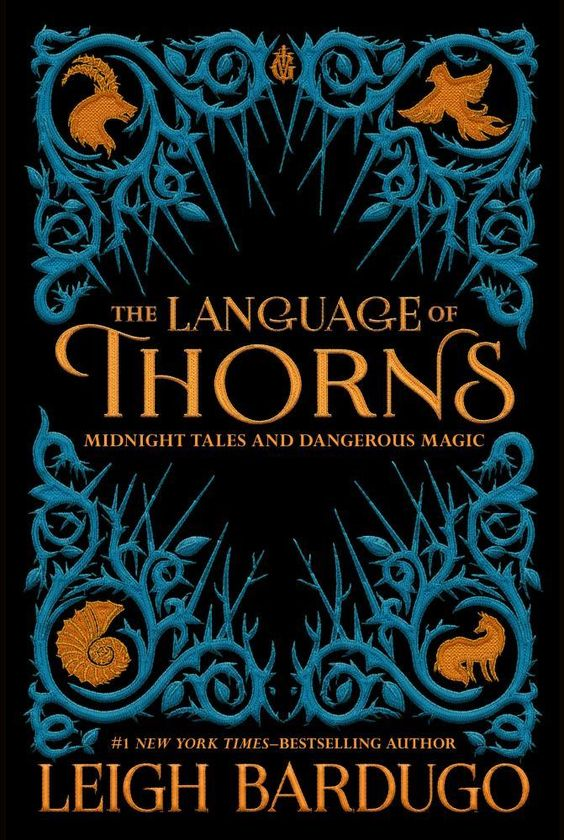 Language of Thorns, The: Midnight Tales and Dangerous Magic (Hardcover)