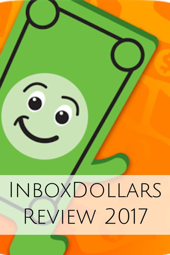 Inbox Dollars Review for 2017 - Pros and Cons of Inbox Dollars