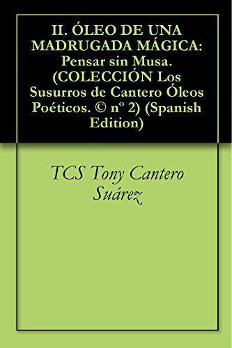 COLECCIÓN LOS SUSURROS DE CANTERO : ÓLEOS POETICOS. LAST BETSELLERS EDITION. @AmazonJP Amazon Books  : http://www.amazon.co.jp/Tony-Cantero-Su%C3%A1…/e/B00AI5ZJ26/  #Japan #Japon #poeta #cuba #prensa #libro #ventas #amazon #journal #ebook #periodico #Elidilicoexistencialista #business #viral #Network #Literatura #Fiction #Inspirational — reading — reading COLECCIÓN Óleos Poéticos. 5/5 in Japan. 商品の詳細