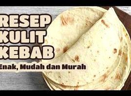 Resep Cara Membuat Kulit Kebab Sederhana Gak Pakek Ribet Youtube Yummy Foodies Food Kebab