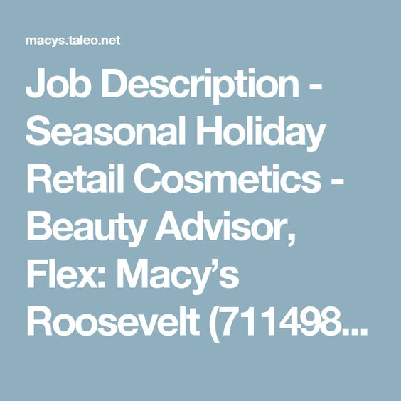 Job Description - Seasonal Holiday Retail Cosmetics - Beauty - retail job description