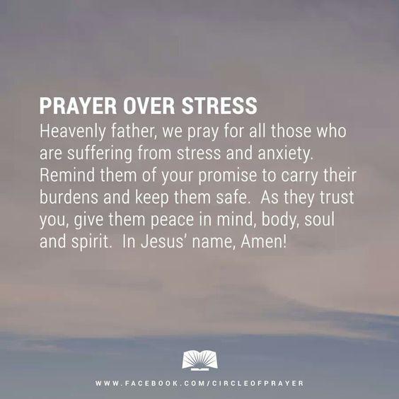 Prayer over stress...