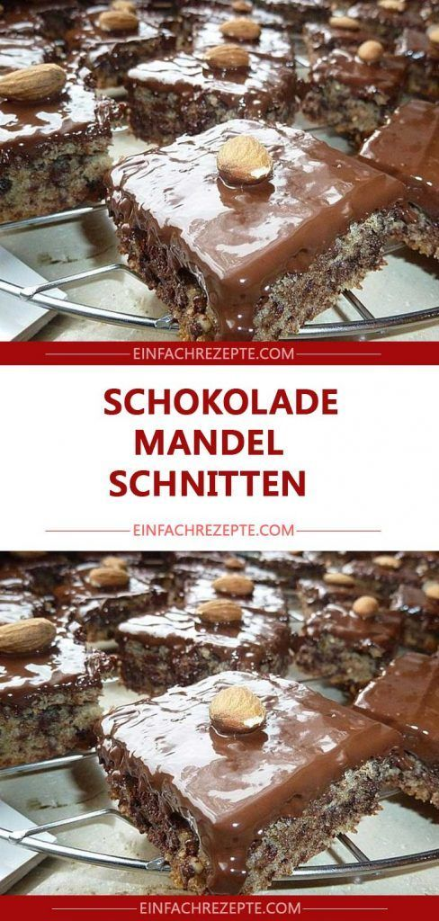 Schokolade Mandel Schnitten Blechkuchen Schokoladenkuchen Rezept Lecker