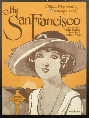 """Old sheet music for the 1921 song """"My San Francisco."""" The lyric """"Nothing can daunt San Francisco"""" attests to the invincible spirit of the city after the 1906 earthquake."""
