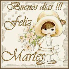 Feliz Martes !!!