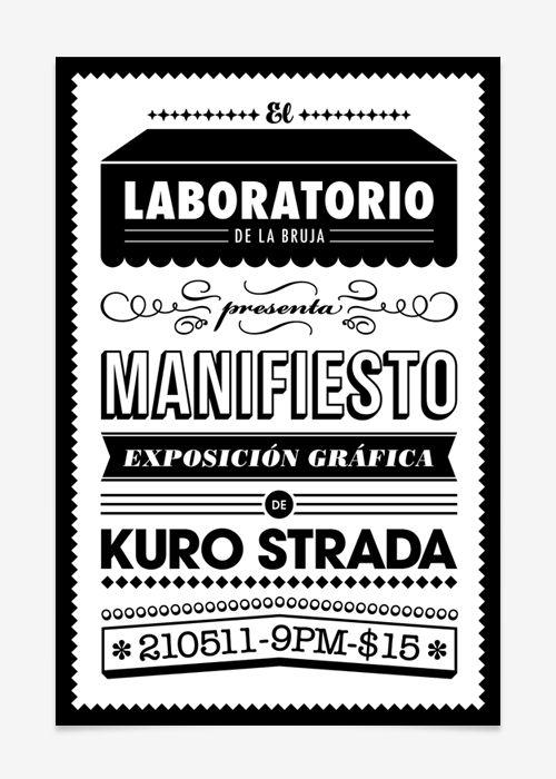 Manifiesto. Exposición individual para El Laboratorio de la Bruja. / 2011 http://kurostrada.com/Manifiesto