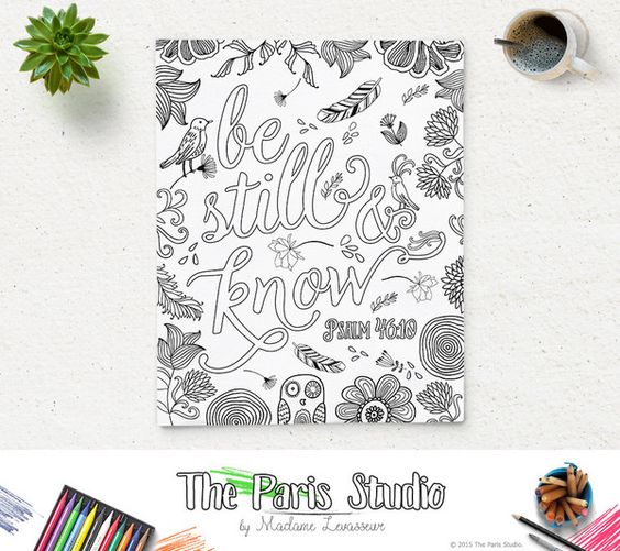 Printable Coloring Page Be Still and Know Psalm 46:10 instant download