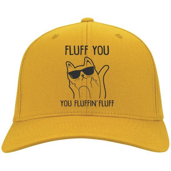 Fluff You Twill Cap